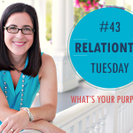 RelationTip Tuesday – What's Your Purpose?