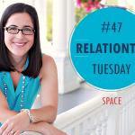RelationTip Tuesday – Space